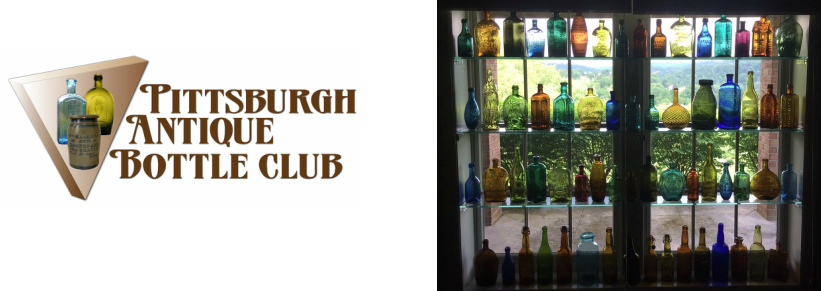 Welcome to the Pittsburgh Antique Bottle Club